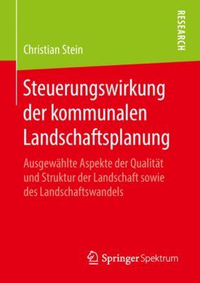 Steuerungswirkung der kommunalen Landschaftsplanung, Christian Stein