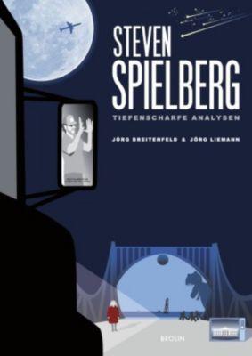 Steven Spielberg - Tiefenscharfe Analysen - Jörg Breitenfeld pdf epub