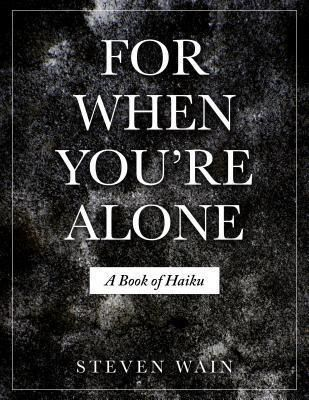 Steven Wain: For When You're Alone, Steven Wain