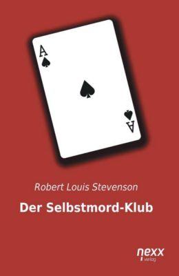 Stevenson, R: Selbstmord-Klub - Robert Louis Stevenson |