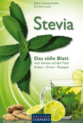 stevia das s e blatt ebook jetzt bei als download. Black Bedroom Furniture Sets. Home Design Ideas