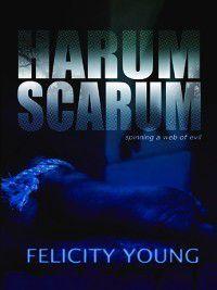 Stevie Hooper: Harum Scarum, Felicity Young