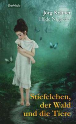 Stiefelchen, der Wald und die Tiere, Jörg Krämer
