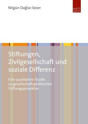 Stiftungen, Zivilgesellschaft und soziale Differenz - Nilgün Daglar-Sezer pdf epub