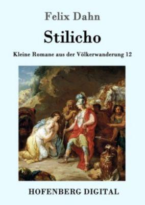 Stilicho, Felix Dahn