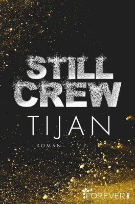 Still Crew - Tijan |