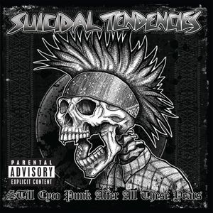 Still Cyco Punk After All These Yea (Vinyl), Suicidal Tendencies