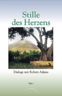 Stille des Herzens, Robert D. Adams