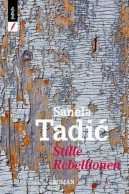 Stille Rebellionen, Tadic. Sanela