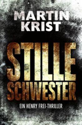 Stille Schwester, Martin Krist