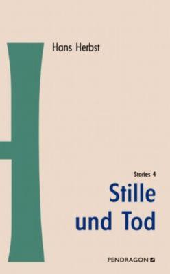 Stille und Tod, Hans Herbst