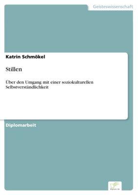 Stillen, Katrin Schmökel
