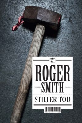 Stiller Tod, Roger Smith
