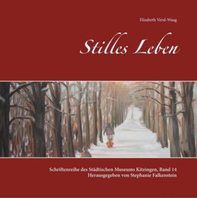 Stilles Leben, Elisabeth Versl-Waag