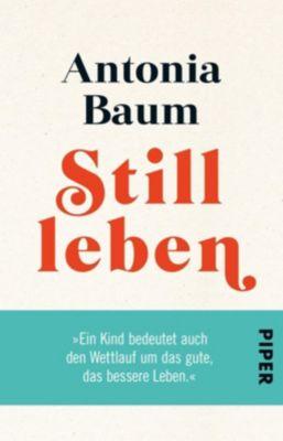 Stillleben - Antonia Baum |