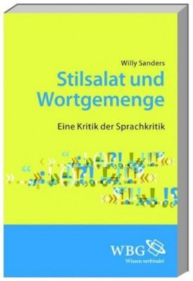 Stilsalat und Wortgemenge, Willy Sanders