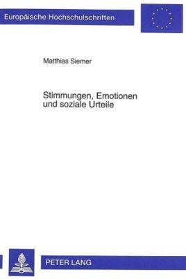Stimmungen, Emotionen und soziale Urteile, Matthias Siemer