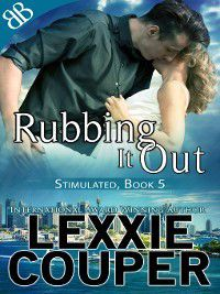 Stimulated: Rubbing It Out, Lexxie Couper
