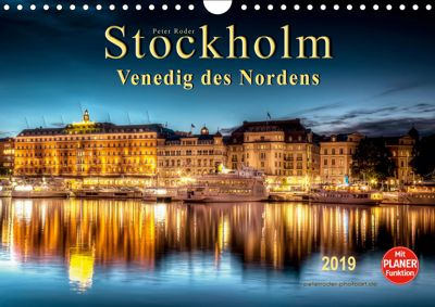 Stockholm - Venedig des Nordens (Wandkalender 2019 DIN A4 quer), Peter Roder