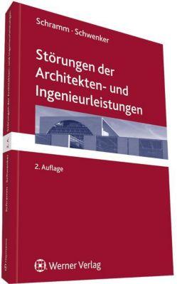 Störungen der Architekten- und Ingenieurleistungen, Clemens Schramm, Hans Chr. Schwenker