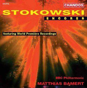 Stokowski Encores, Matthias Bamert, Bbcp
