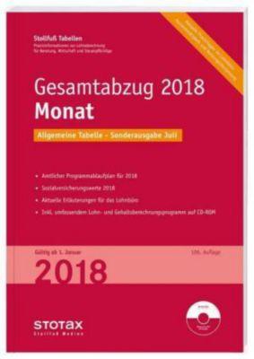 Stollfuß Tabellen: Gesamtabzug 2018 Monat, Sonderausgabe Juli, m. CD-ROM Stotax-Lohn