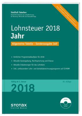Stollfuß Tabellen: Lohnsteuer 2018 Jahr, Allgemeine Tabelle, Sonderausgabe Juli, m. CD-ROM