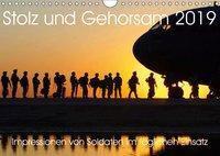 Stolz und Gehorsam. Impressionen von Soldaten im täglichen Einsatz (Wandkalender 2019 DIN A4 quer), Steffani Lehmann, Steffani Lehmann (Hrsg.)
