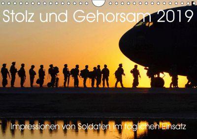 Stolz und Gehorsam. Impressionen von Soldaten im täglichen Einsatz (Wandkalender 2019 DIN A4 quer), Steffani Lehmann