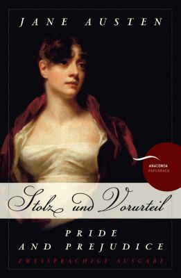 Stolz und Vorurteil / Pride and Prejudice - Jane Austen pdf epub