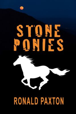 Stone Ponies, Ronald Paxton