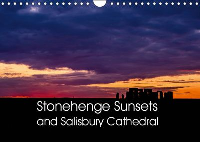 Stonehenge Sunsets & Salisbury Cathedral (Wall Calendar 2019 DIN A4 Landscape), Mark Cooper