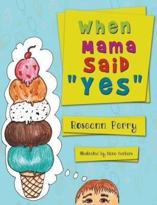 Stonewall Press: When Mama Said Yes, Roseann Perry