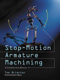 Stop-Motion Armature Machining, Tom Brierton