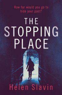 Stopping Place, Helen Slavin