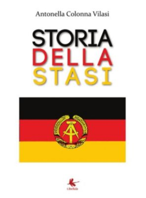 Storia della STASI, Antonella Colonna Vilasi