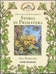 Storia di primavera. I racconti di Boscodirovo, Jill Barklem