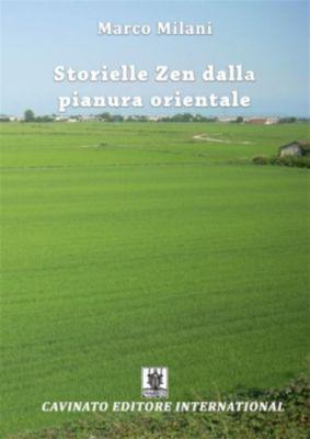 Storielle zen dalla pianura orientale, Marco Milani