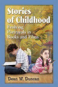 Stories of Childhood, Dean W. Duncan