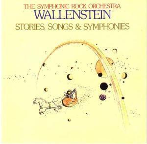 Stories,Songs & Symphonies, Wallenstein