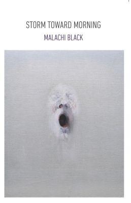 Storm Toward Morning, Malachi Black