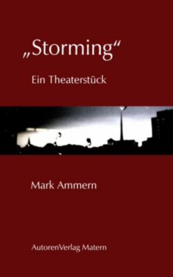 """Storming"", Mark Ammern"