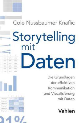 Storytelling mit Daten, Cole Nussbaumer Knaflic