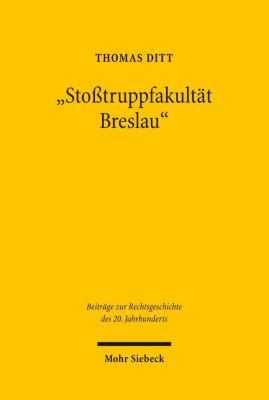 'Stoßtruppfakultät Breslau', Thomas Ditt