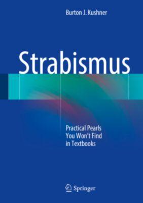 Strabismus, Burton J. Kushner