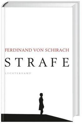 Strafe, Ferdinand Von Schirach