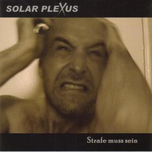 Strafe muss sein, Solar Plexus