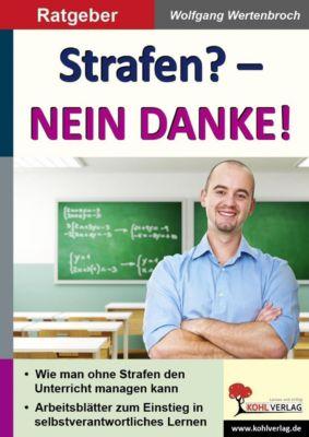 Strafen? - Nein Danke!, Wolfgang Wertenbroch
