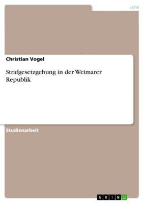 Strafgesetzgebung in der Weimarer Republik, Christian Vogel