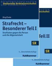 Strafrecht Besonderer Teil I + Besonderer Teil II, 2 Bde. - Jörg Eisele |